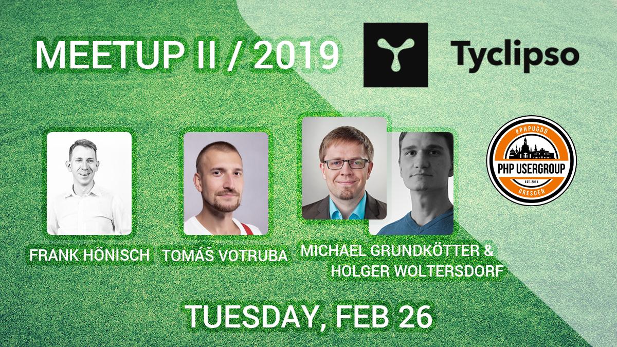 MEETUP II/2019 • Tyclipso • Dresden